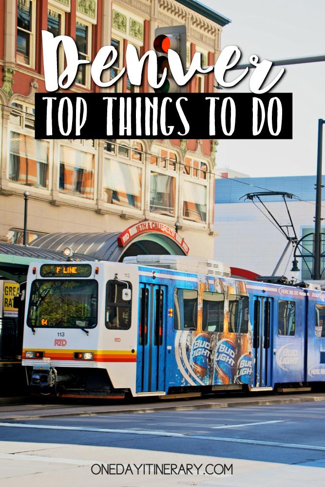 Denver Colorado Top things to do