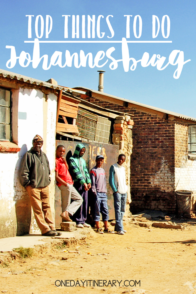 Johannesburg South Africa Top things to do