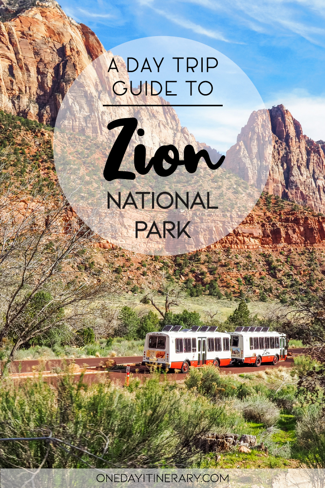 A day trip guide to Zion National Park