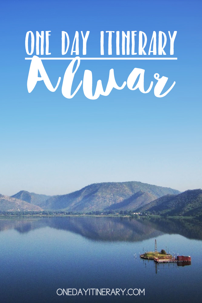 Alwar India One day itinerary