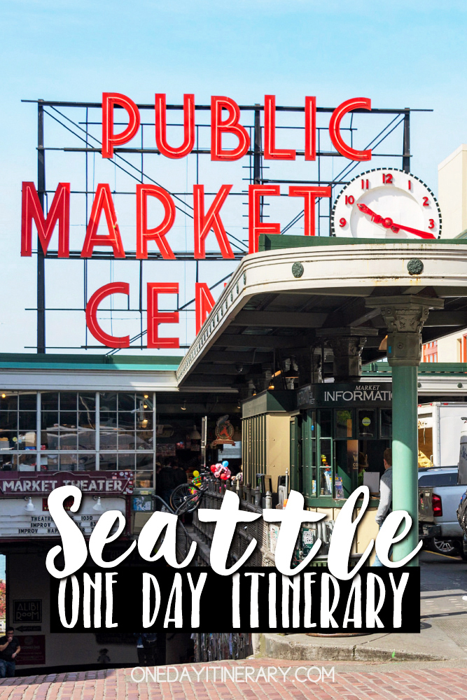 Seattle Washington One day itinerary