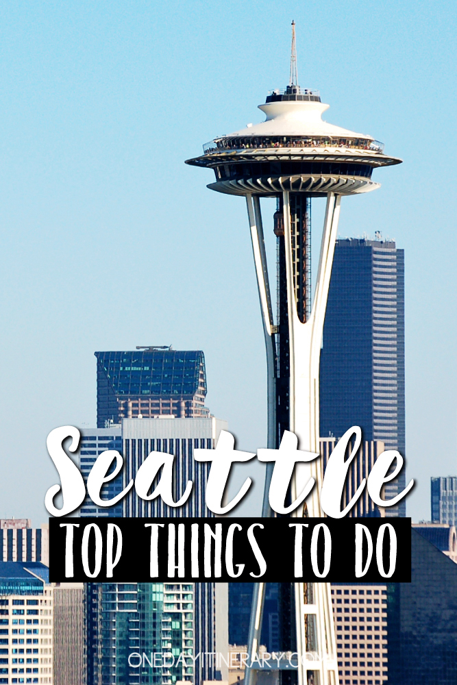 Seattle Washington Top things to do