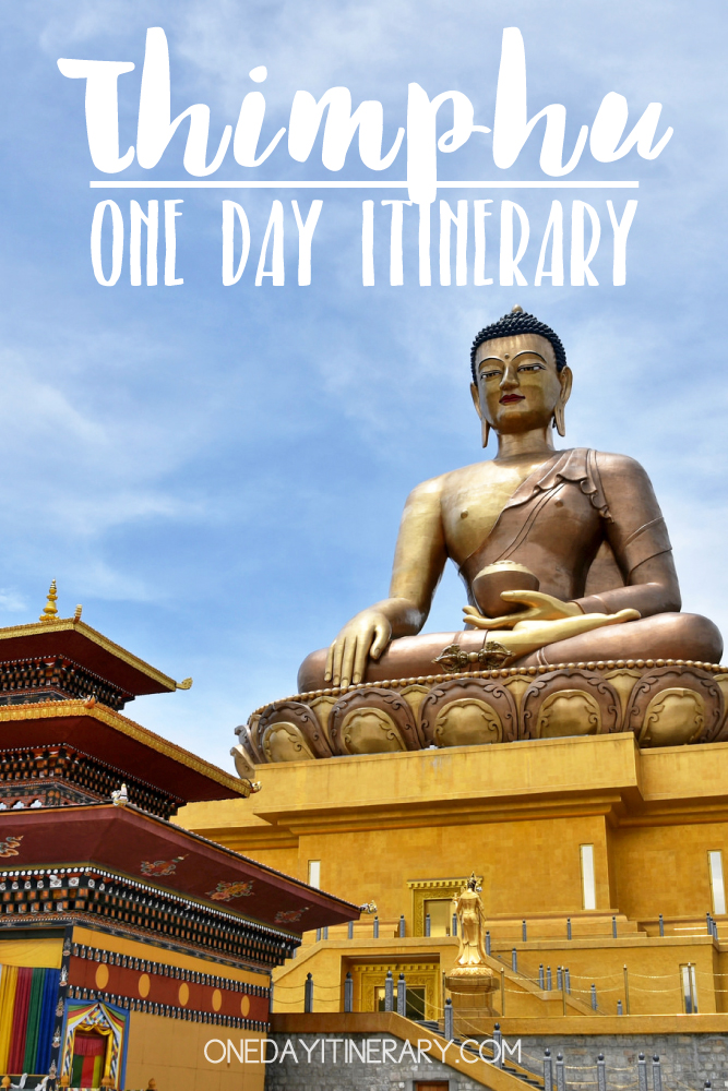 Thimphu, Bhutan - One day itinerary