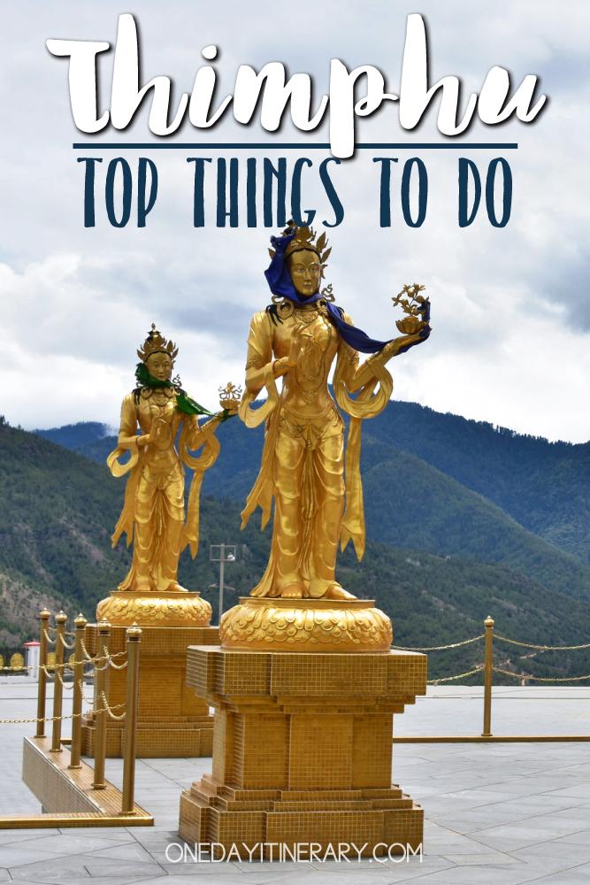 Thimphu, Bhutan - Top things to do