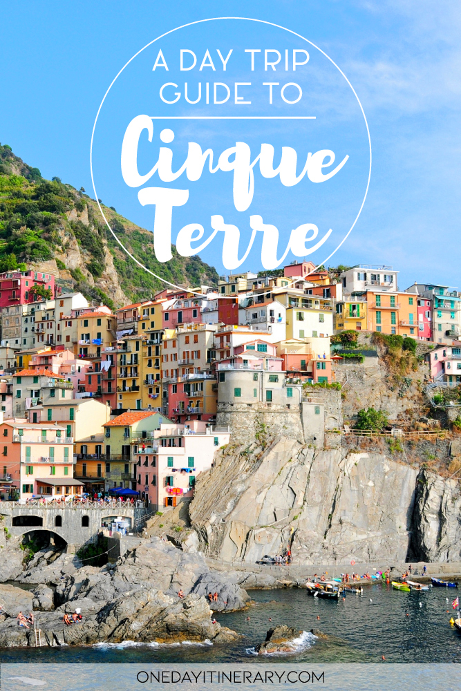 A day trip guide to Cinque Terre, Italy