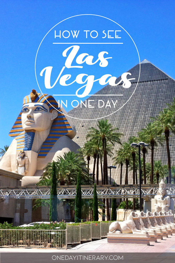 How to see Las Vegas in one day