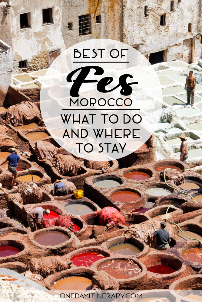 Best of Fes, Morocco - What to do and where to stay