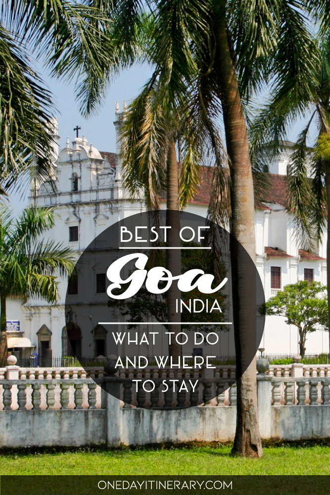 Best of Goa, India - What to do and shere to stay