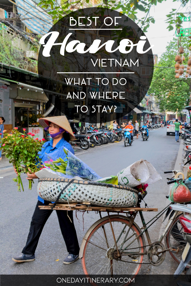 Best of Hanoi, Vietnam - What to do and where to stay