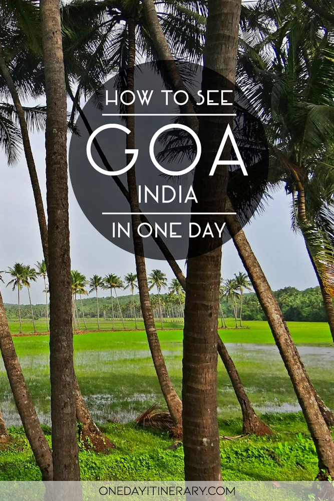 How to see Goa, India in one day