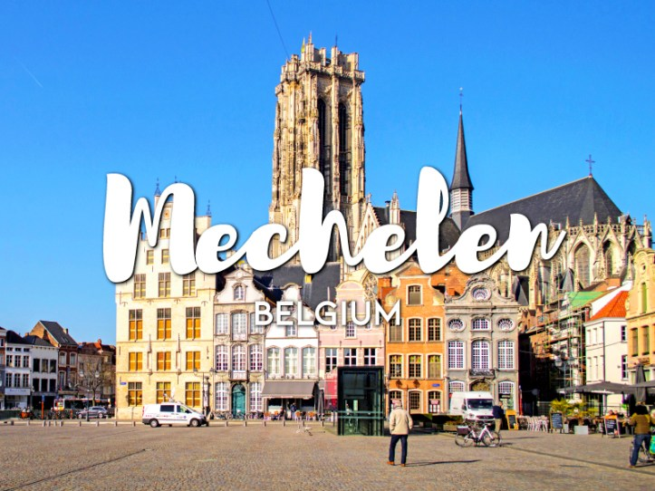 One day in Mechelen Itinerary