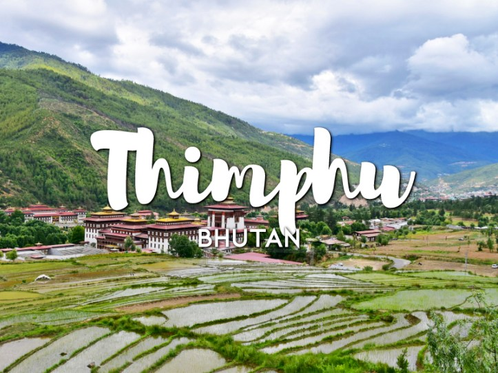 One day in Thimphu Itinerary