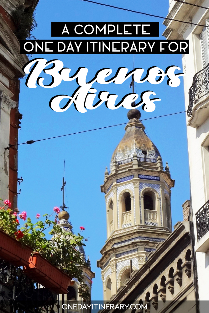 A complete one day itinerary for Buenos Aires