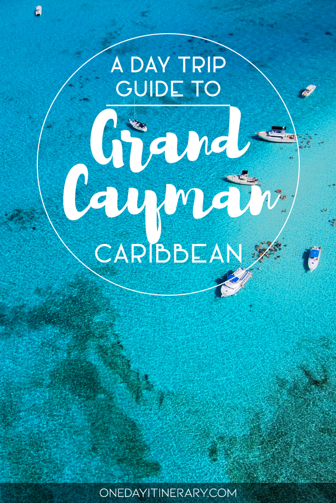 A day trip guide to Grand Cayman, Caribbean