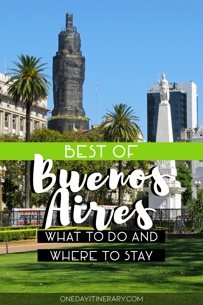 Best of Buenos Aires - What to do and where to stay
