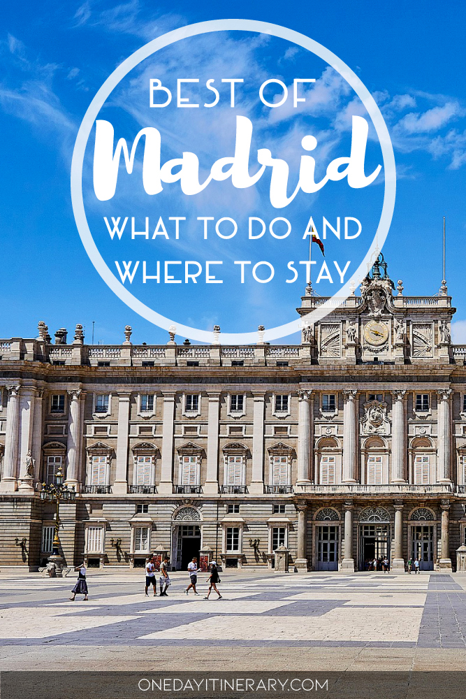 Best of Madrid - What to do and where to stay