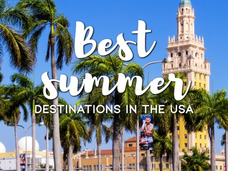 Best Summer Destinations in the USA