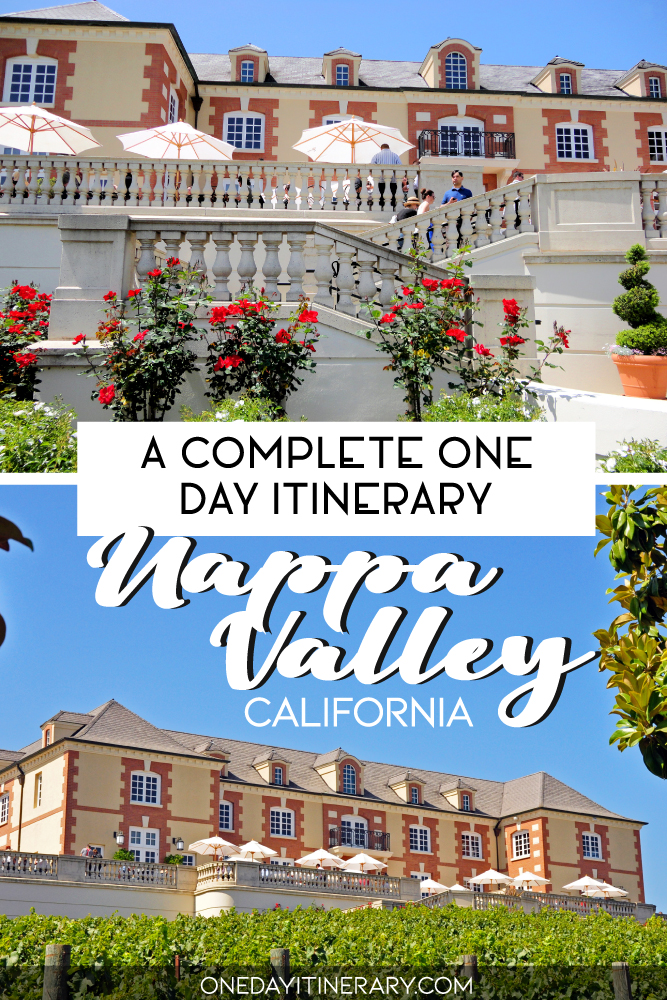 A complete one day itinerary - Nappa Valley, California