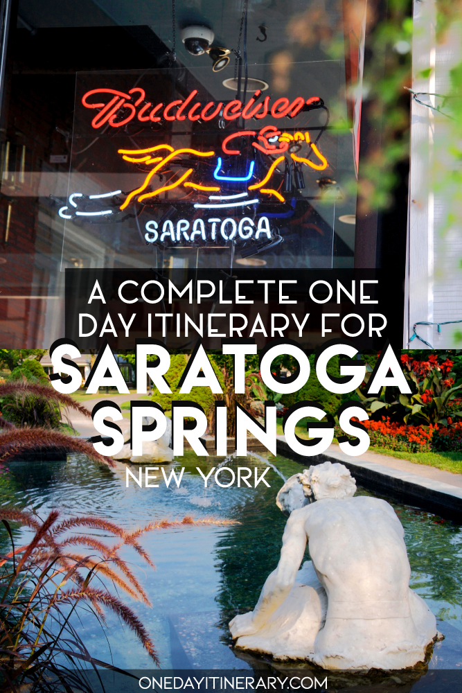 A complete one day itinerary for Saratoga Springs, New York