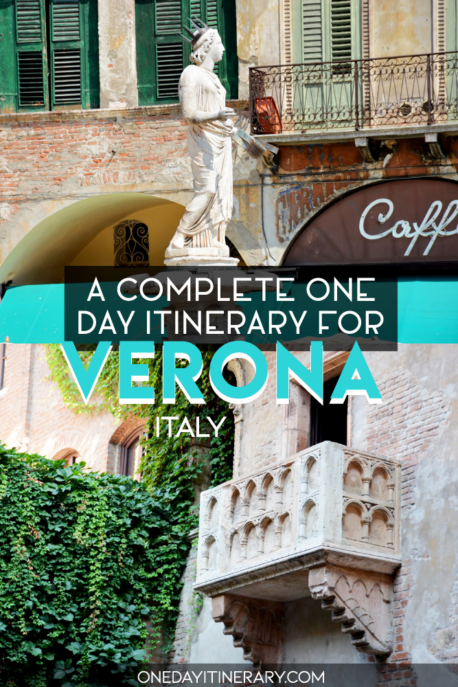 A complete one day itinerary for Verona, Italy