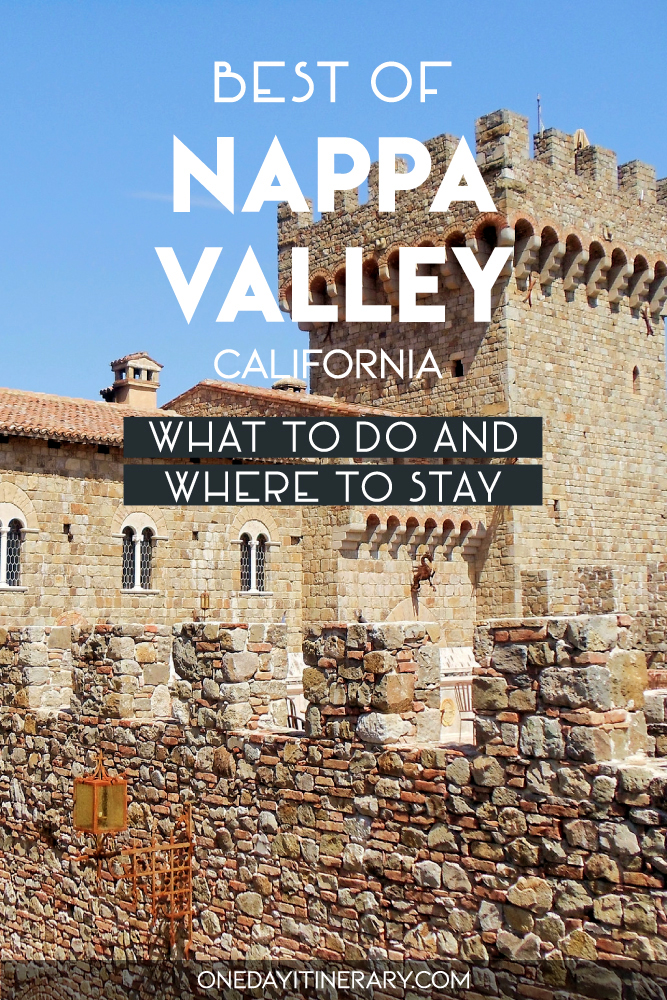 Best of Nappa Valley, California - What to do and where to stay