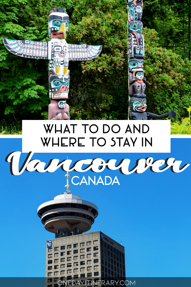 What to do and where to stay in Vancouver, Canada