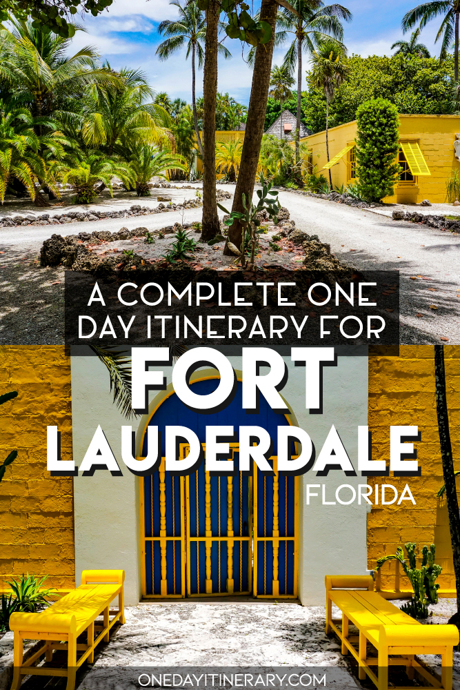 A complete one day itinerary for Fort Lauderdale, Florida