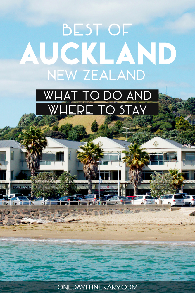 Best of Auckland, New Zealand - What to do and where to stay
