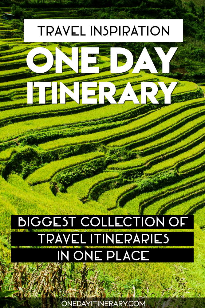 Travel Inspiration - One Day Itinerary - Biggest collection of travel itineraries in one place
