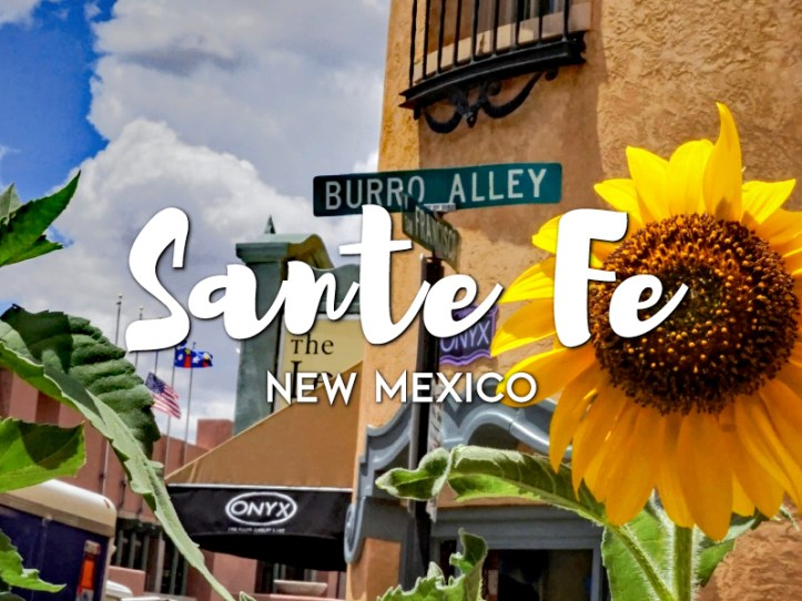 One day in Santa Fe Itinerary