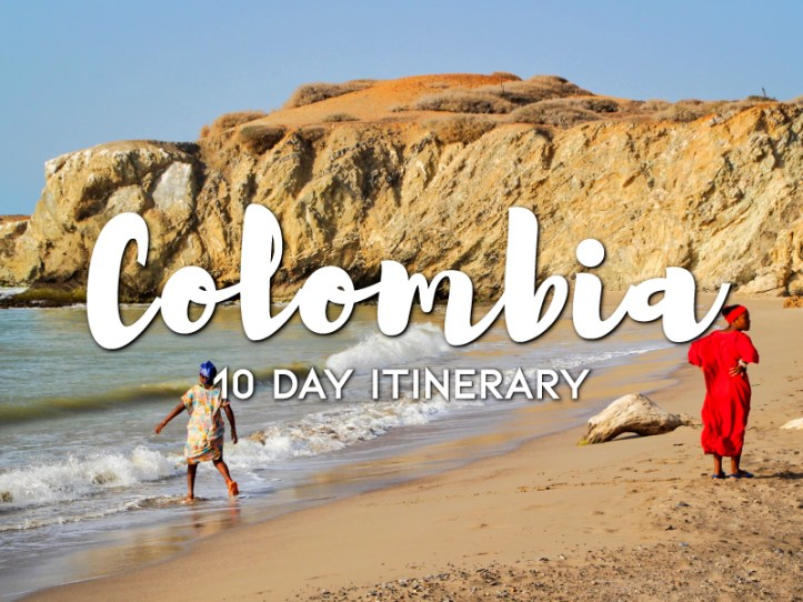 Colombia 10 day itinerary