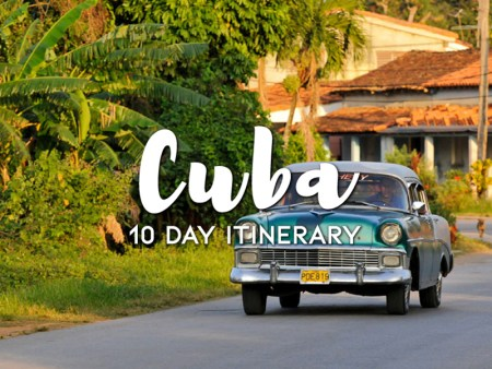 10 days in Cuba itinerary