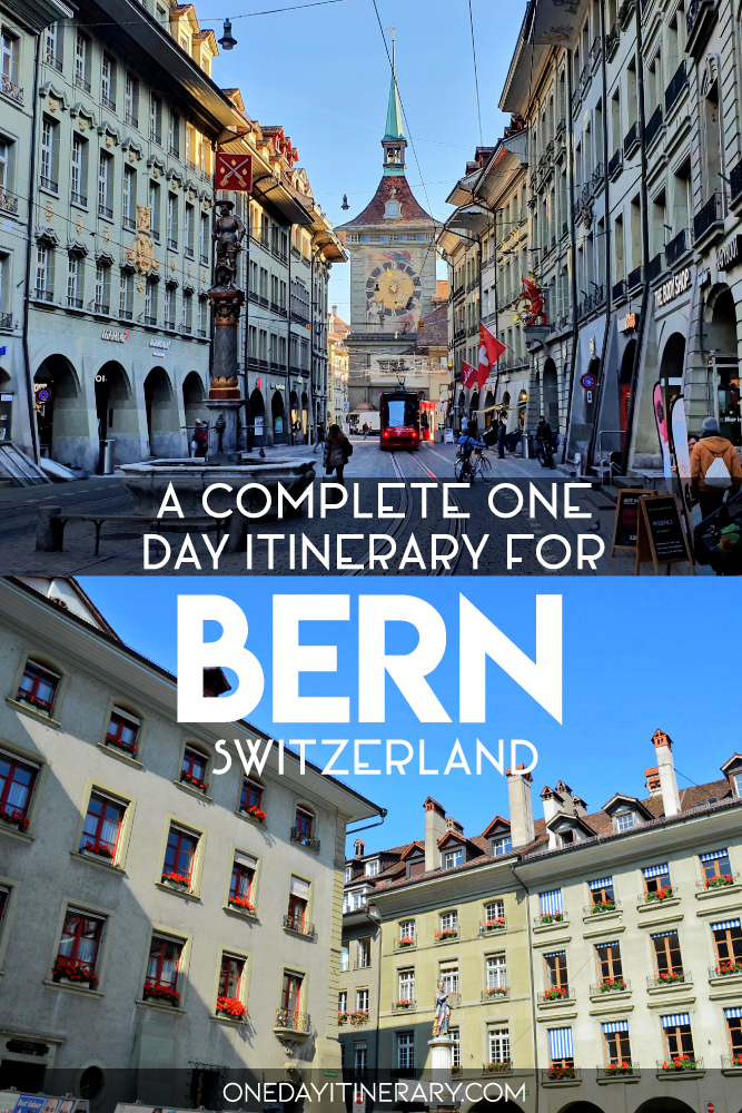 A complete one day itinerary for Bern