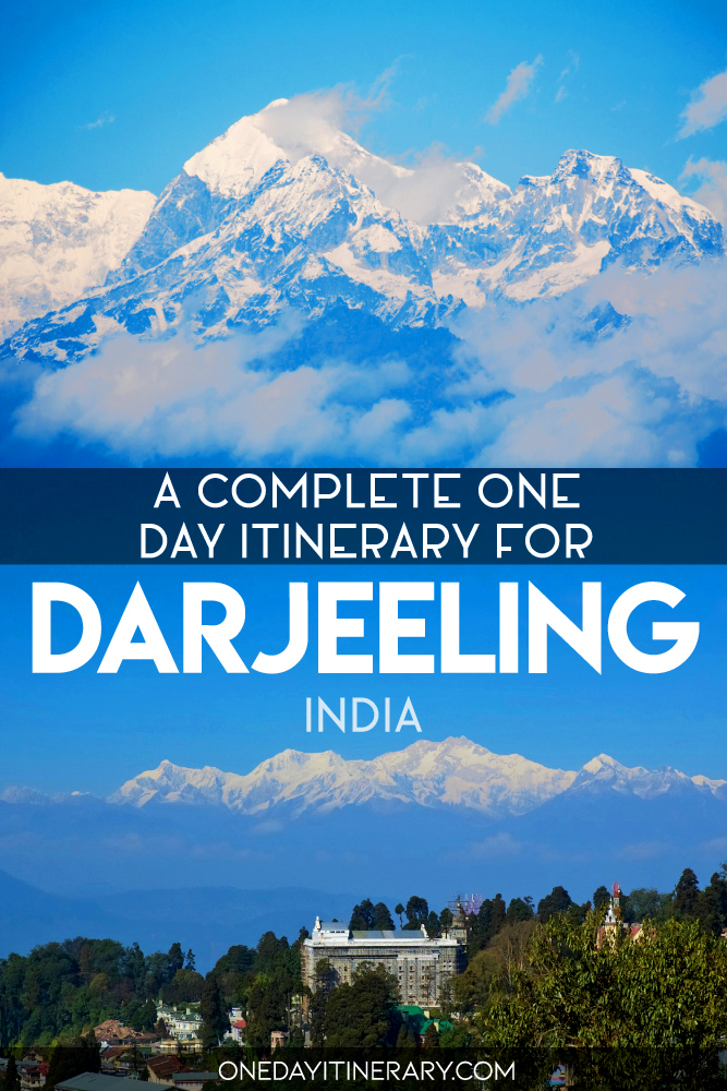 A complete one day itinerary for Darjeeling