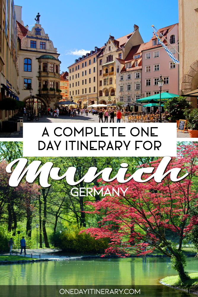 A complete one day itinerary for Munich, Germany
