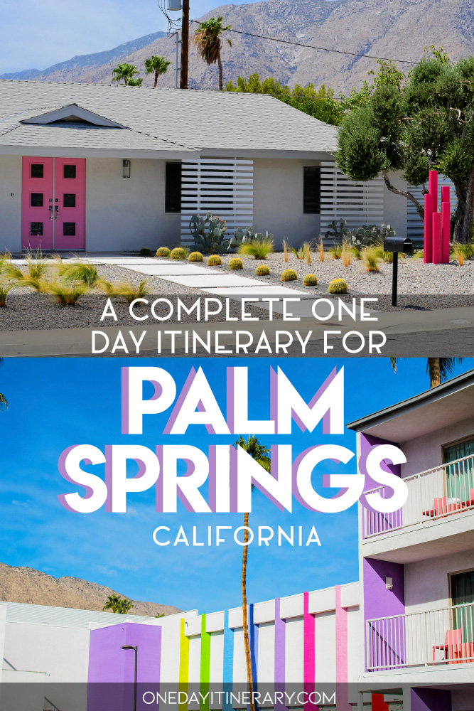 A complete one day itinerary for Palm Springs California