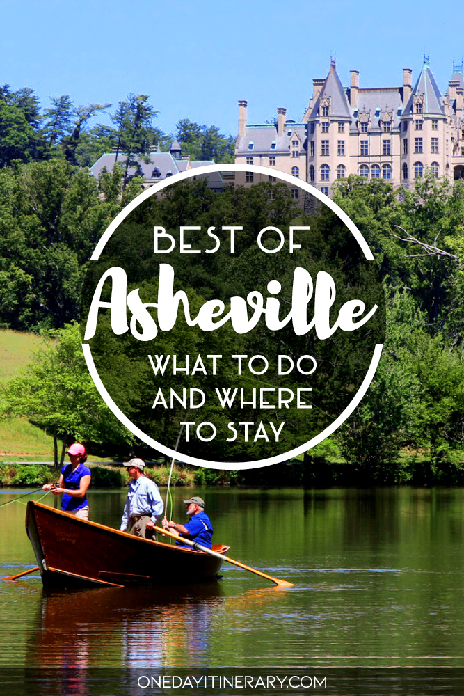 Best of Asheville - What to do and where to stay