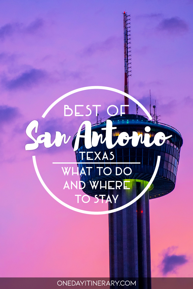 Best of San Antonio, Texas - What to do and where to stay