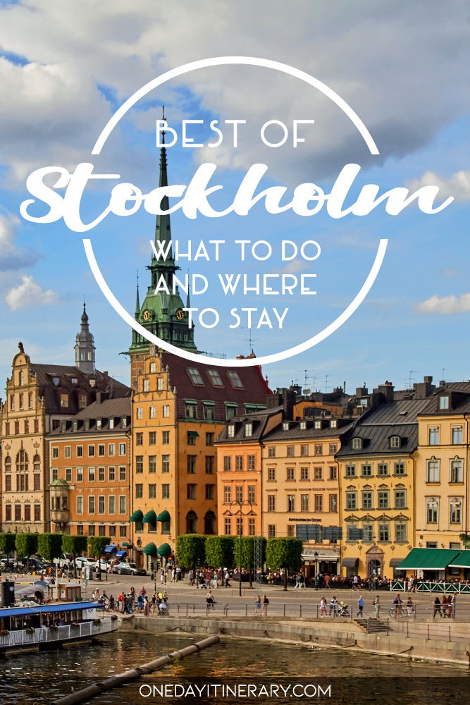 Best of Stockholm - What to do and where to stay