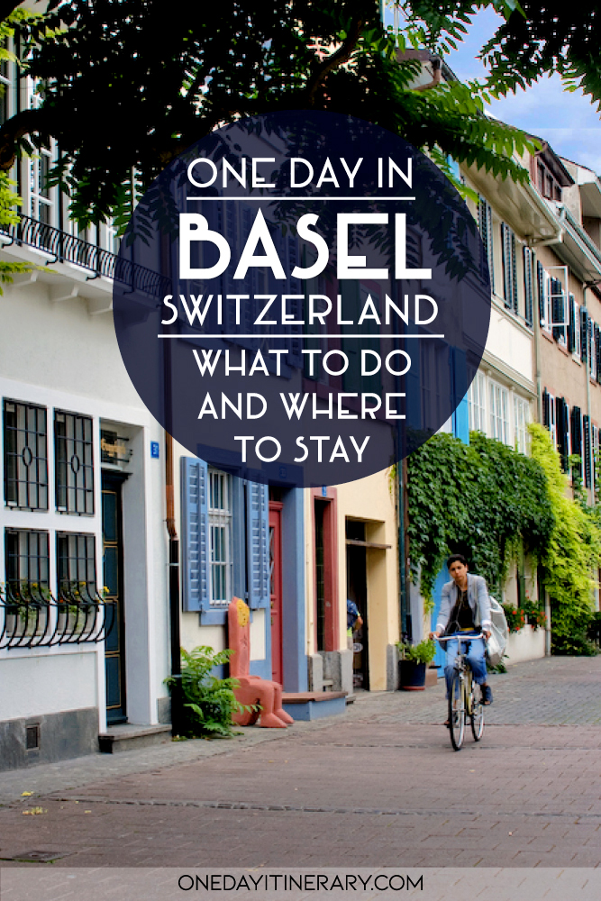 One day in Basel, Switzerland - What to do and where to stay