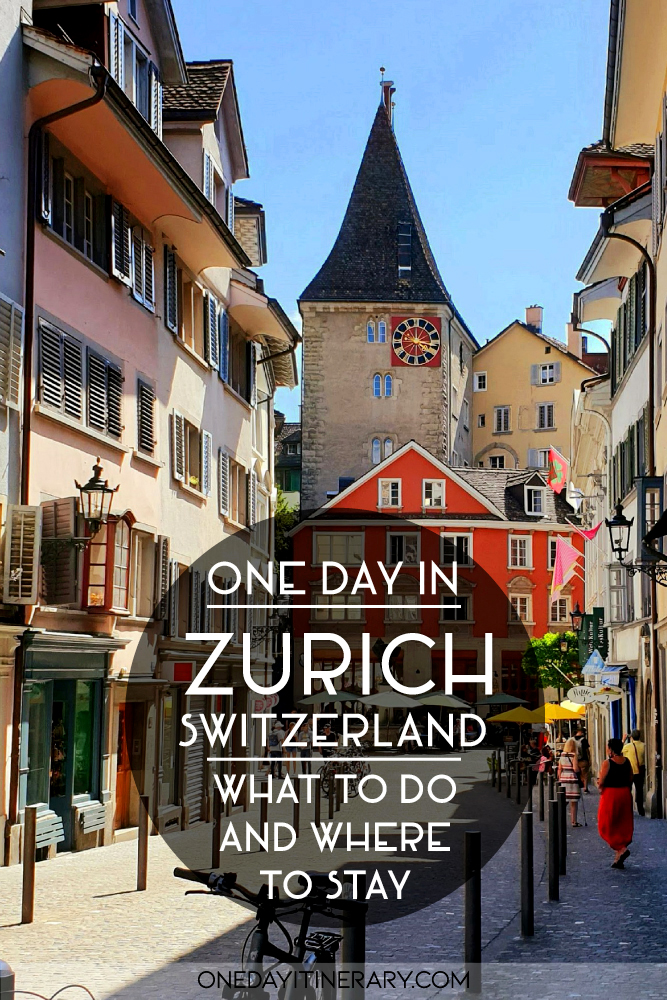 One day in Zurich - What to do and where to stay