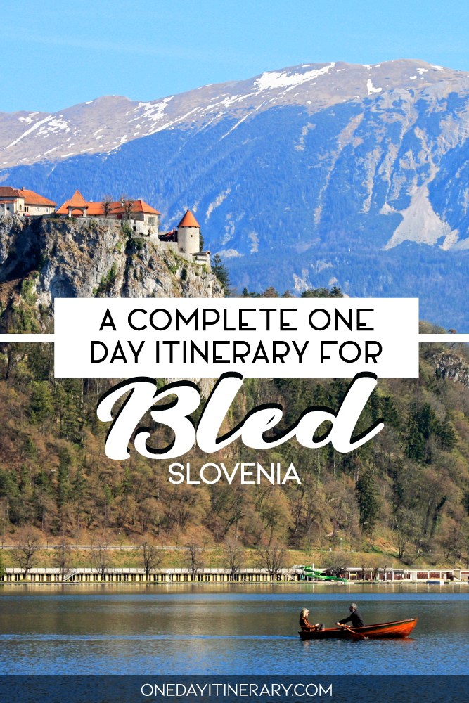 A complete one day itinerary for Bled, Slovenia