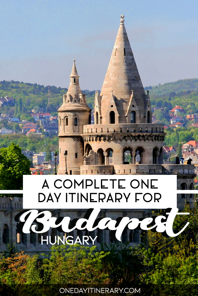 A complete one day itinerary for Budapest, Hungary