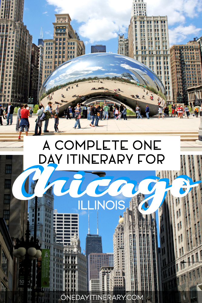 A complete one day itinerary for Chicago, Illinois