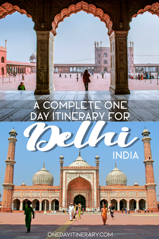 A complete one day itinerary for Delhi, India
