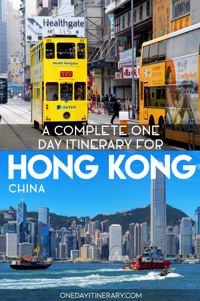 A complete one day itinerary for Hong Kong, China