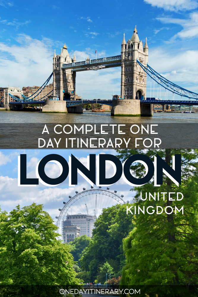 A complete one day itinerary for London, UK