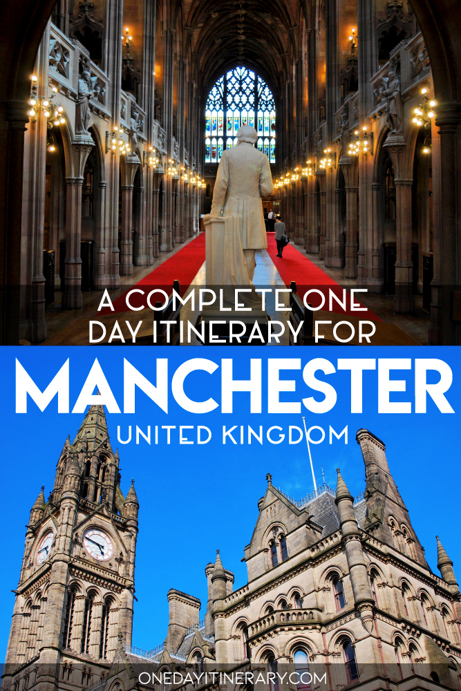 A complete one day itinerary for Manchester, UK