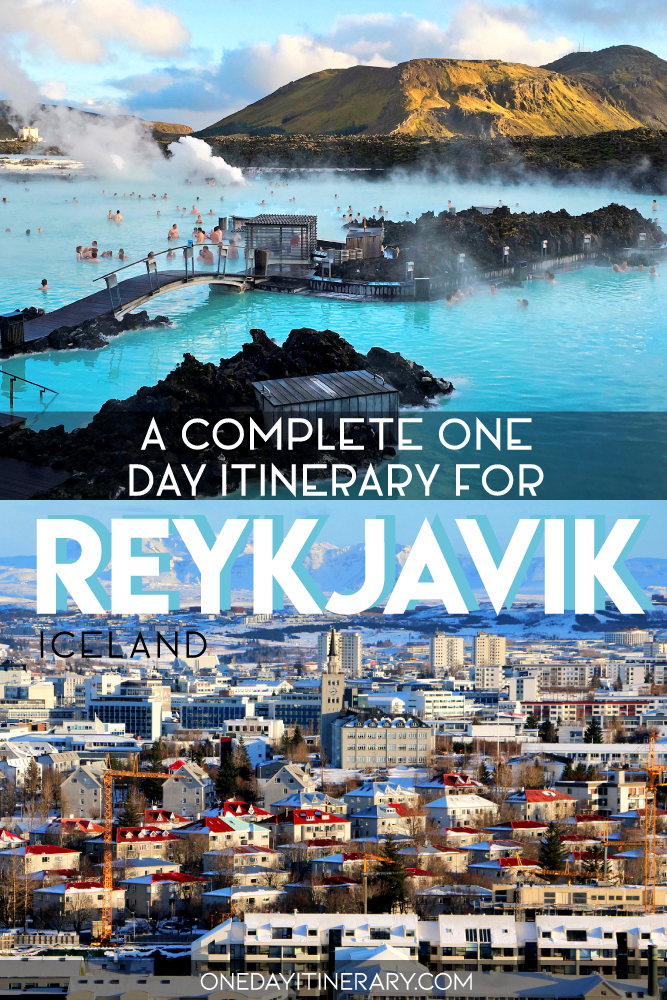 A complete one day itinerary for Reykjavik, Iceland