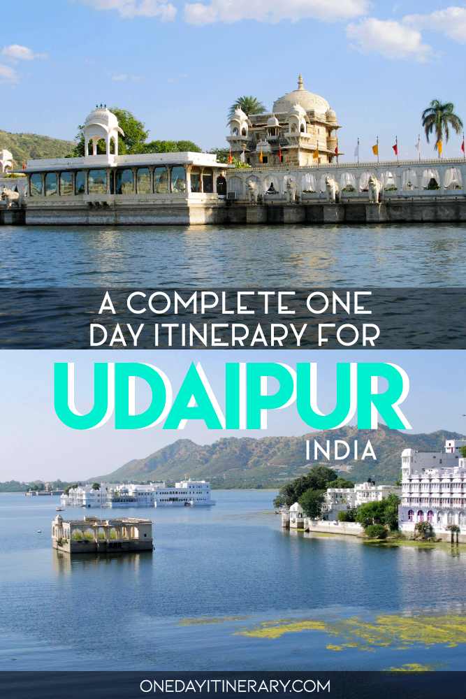 A complete one day itinerary for Udaipur, India
